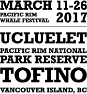 Pacific Rim Whale Festival host communities: Tofino, Ucluelet, the Pacific Rim National Park Reserve and Vancouver Island